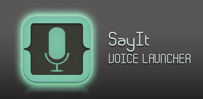 Sayit Voice Launcher: une façon originale de démarrer vos applications.