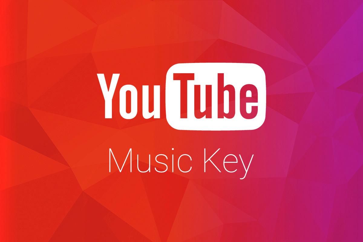 Youtube Music Key est disponible et découvrez comment l ...