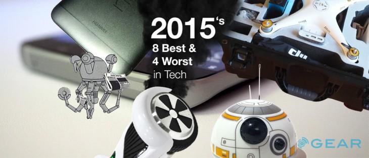 Les 8 meilleurs et les 4 pires choses dans la technologie en 2015