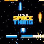 'It's a Space Thing' est un jeu rétro qui vous rappellera votre enfance